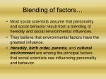 blending of factors