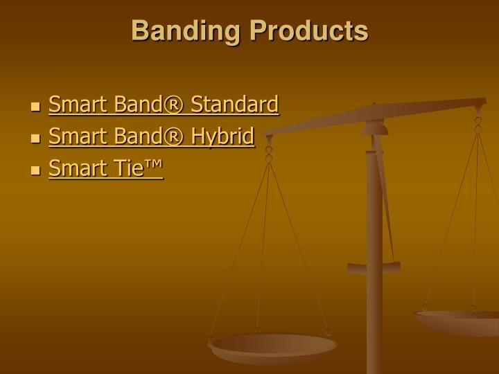 Banding Products