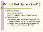 metrical task systems cont d1