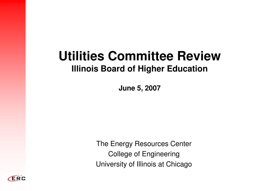 utilities committee review illinois board of higher education june 5 2007 l.