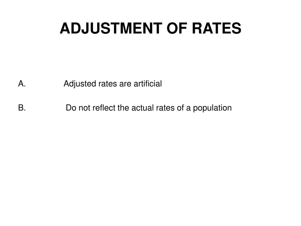 ADJUSTMENT OF RATES