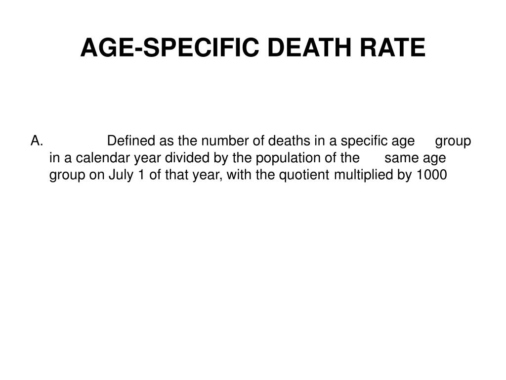 AGE-SPECIFIC DEATH RATE