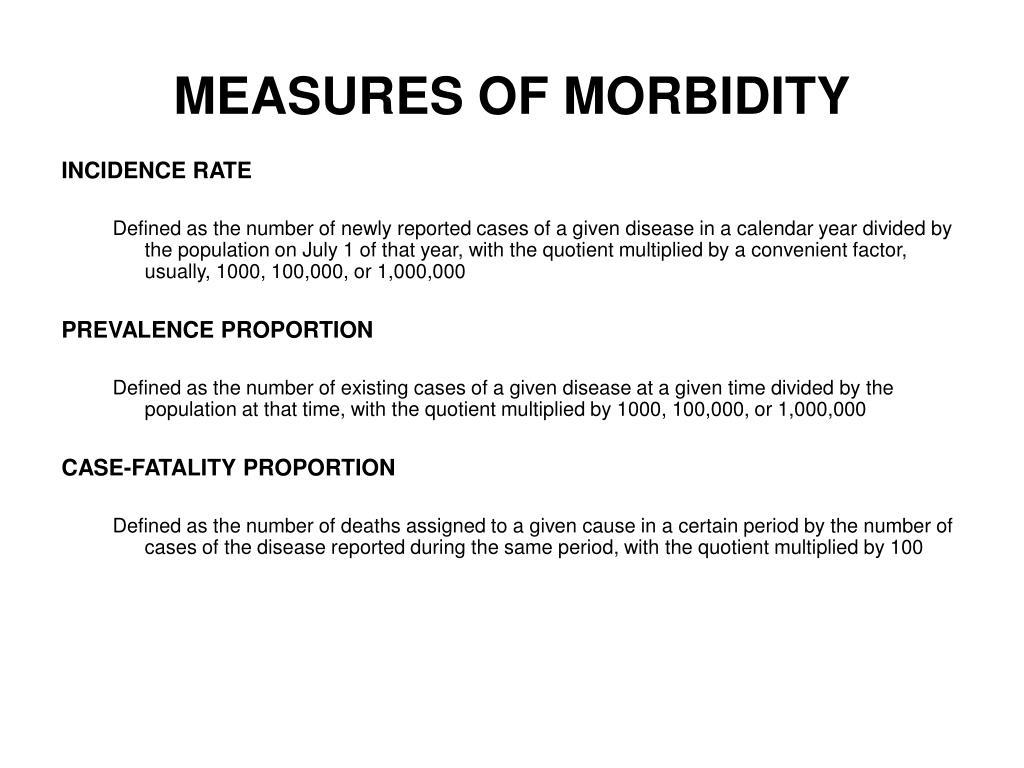 MEASURES OF MORBIDITY
