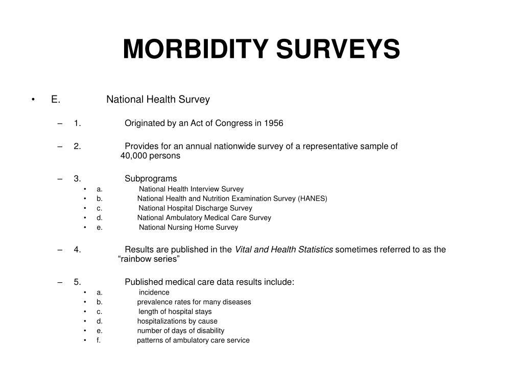 MORBIDITY SURVEYS