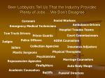 beer lobbyists tell us that the industry provides plenty of jobs we don t disagree