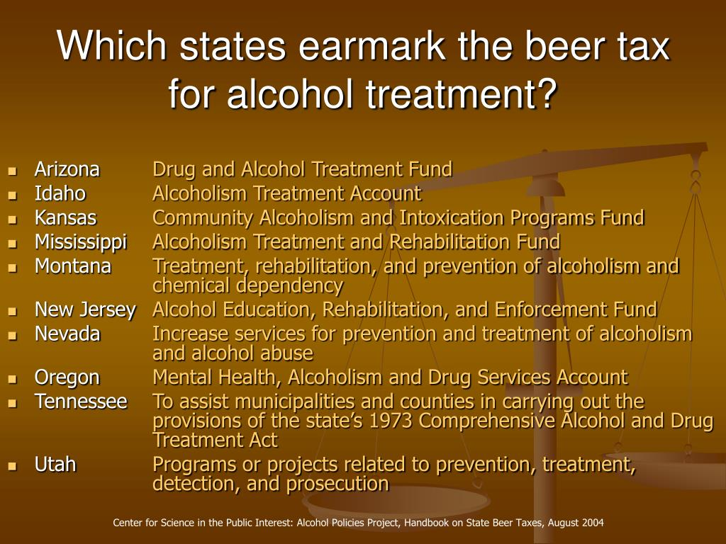 Which states earmark the beer tax for alcohol treatment?