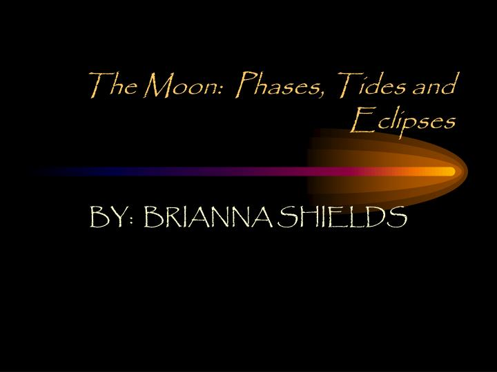 the moon phases tides and eclipses n.