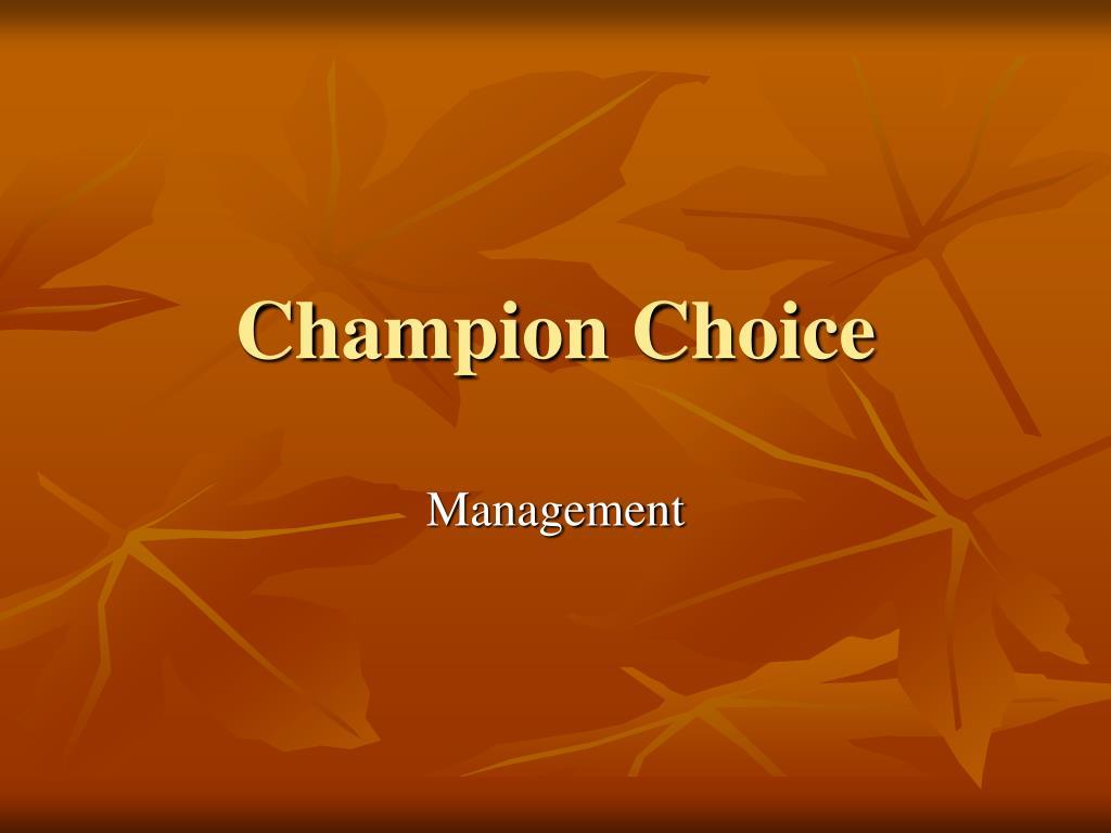 champion choice l.