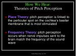how we hear theories of pitch perception