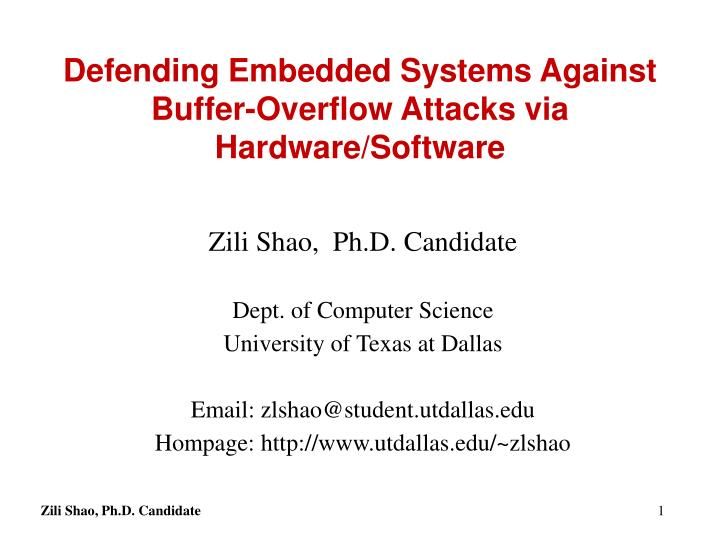 Defending embedded systems against buffer overflow attacks via hardware software