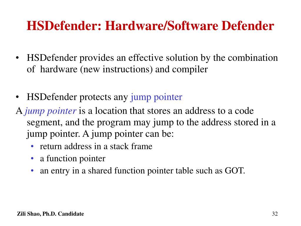 HSDefender: Hardware/Software Defender