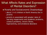 what affects rates and expression of mental disorders