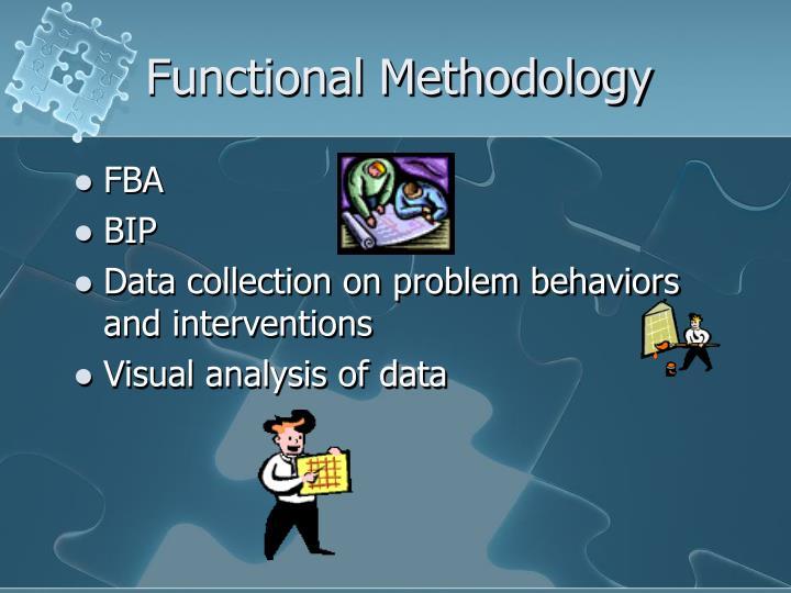 Functional Methodology