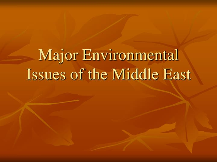 major environmental issues of the middle east n.