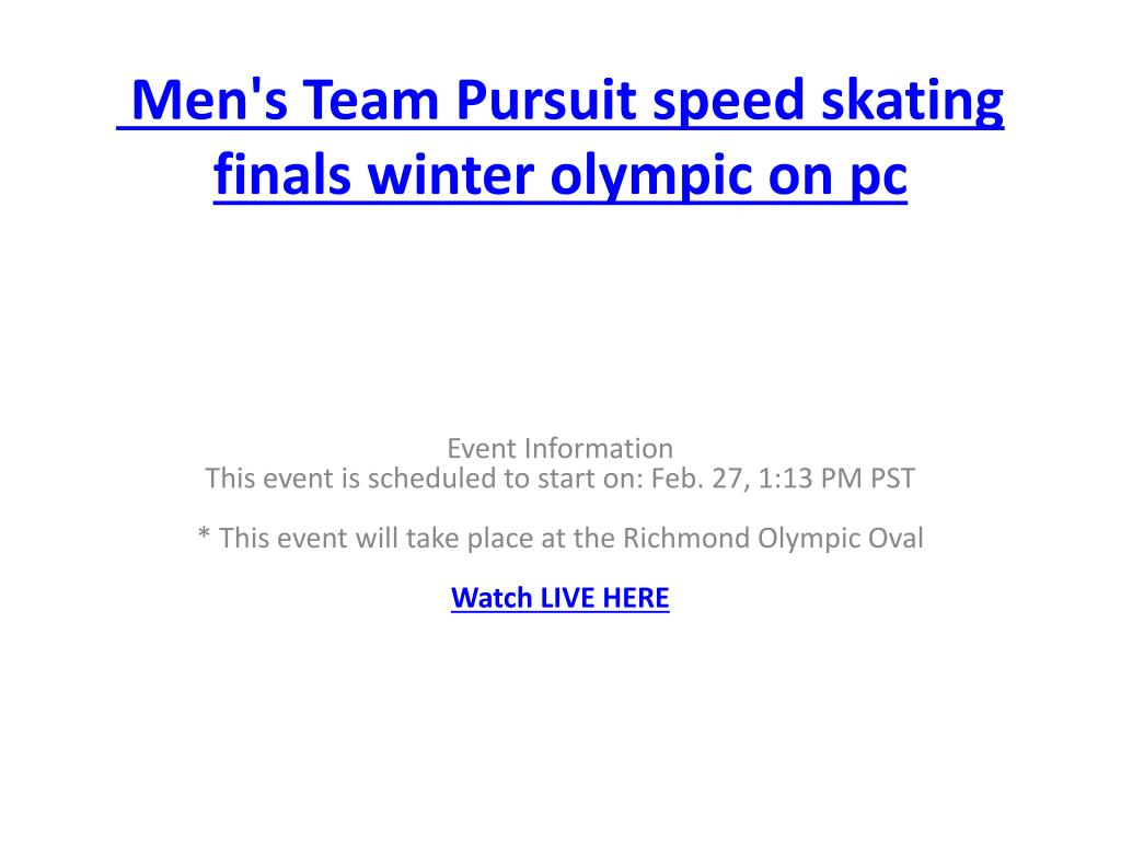 men s team pursuit speed skating finals winter olympic on pc l.