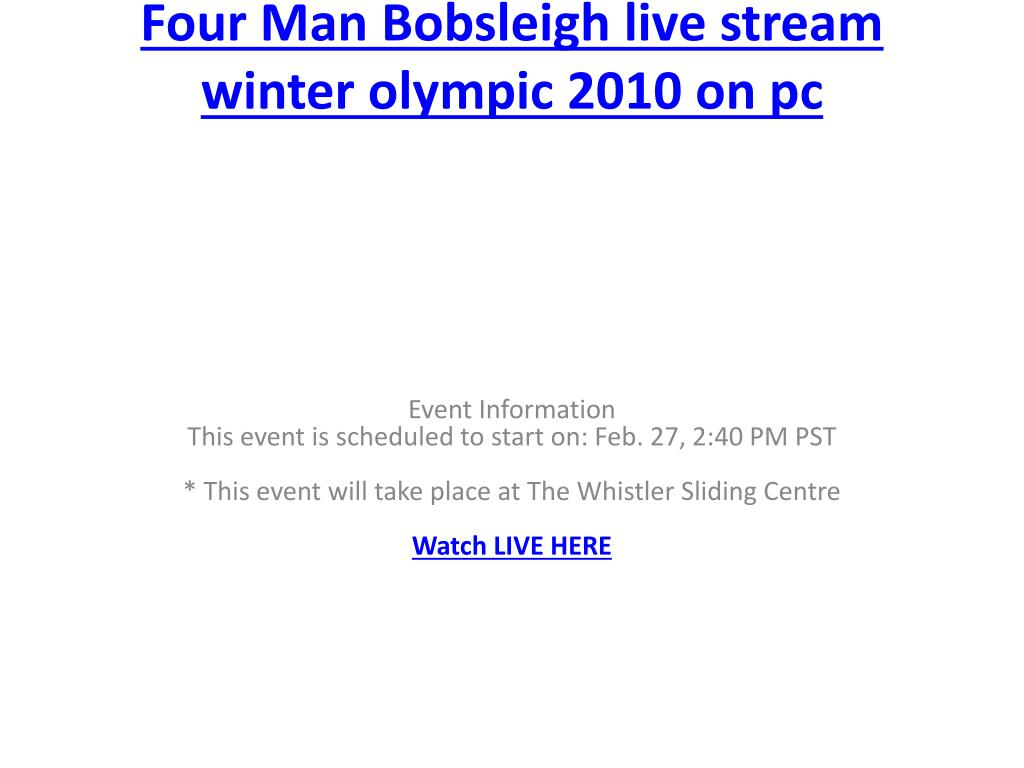 four man bobsleigh live stream winter olympic 2010 on pc l.