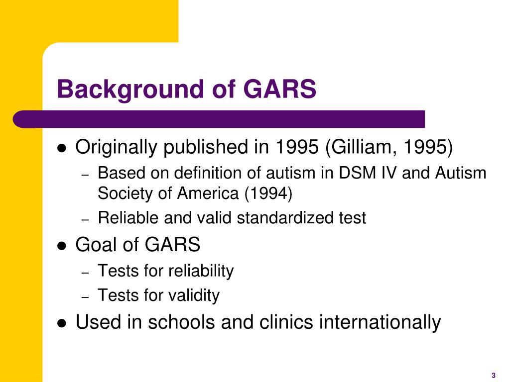 Background of GARS