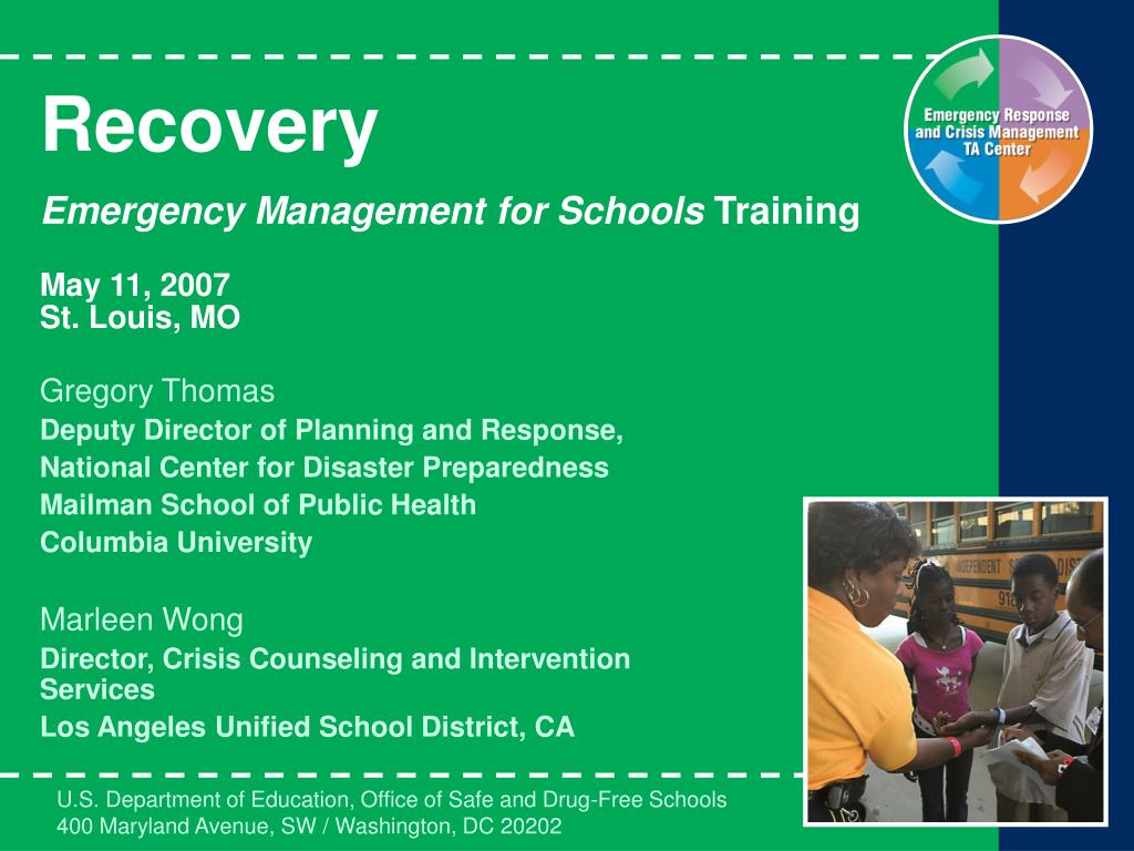 recovery emergency management for schools training may 11 2007 st louis mo l.