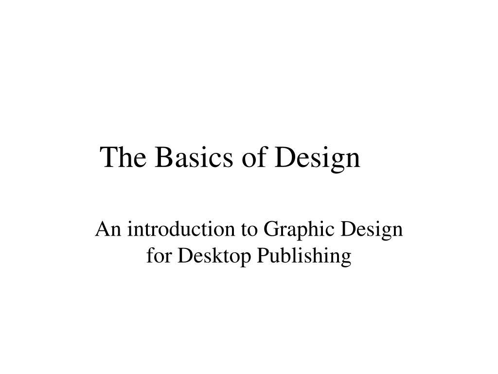 the basics of design l.