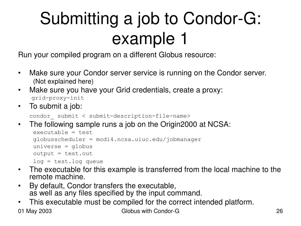 Submitting a job to Condor-G: example 1