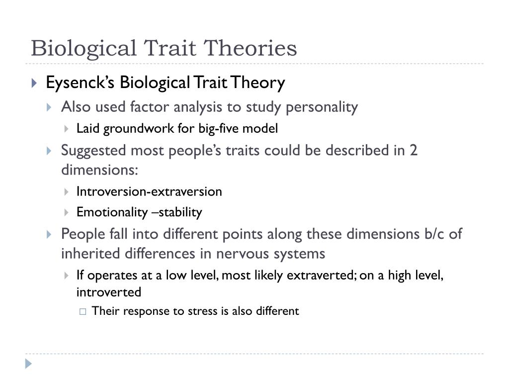 Biological Trait Theories