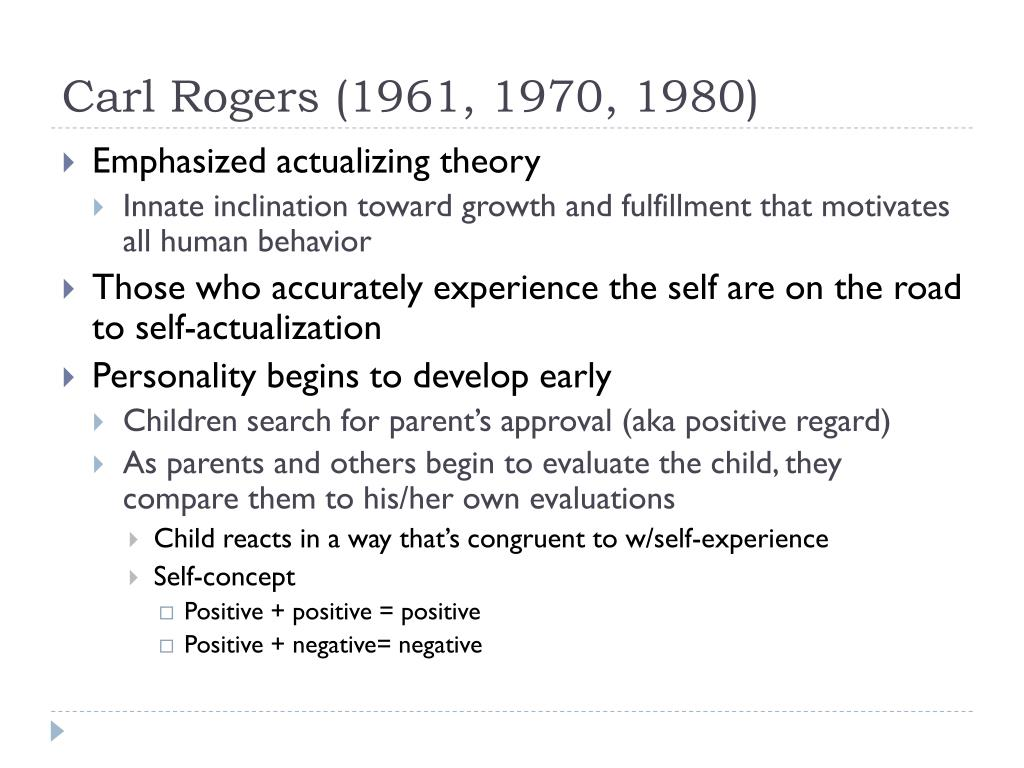 Carl Rogers (1961, 1970, 1980)