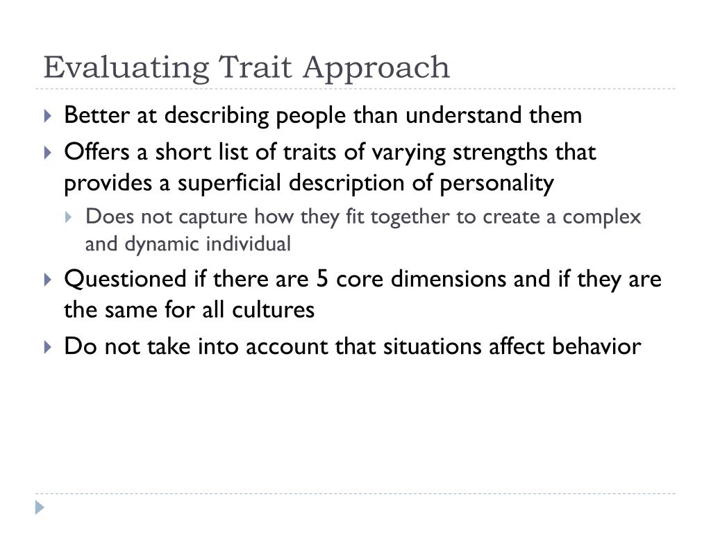 Evaluating Trait Approach