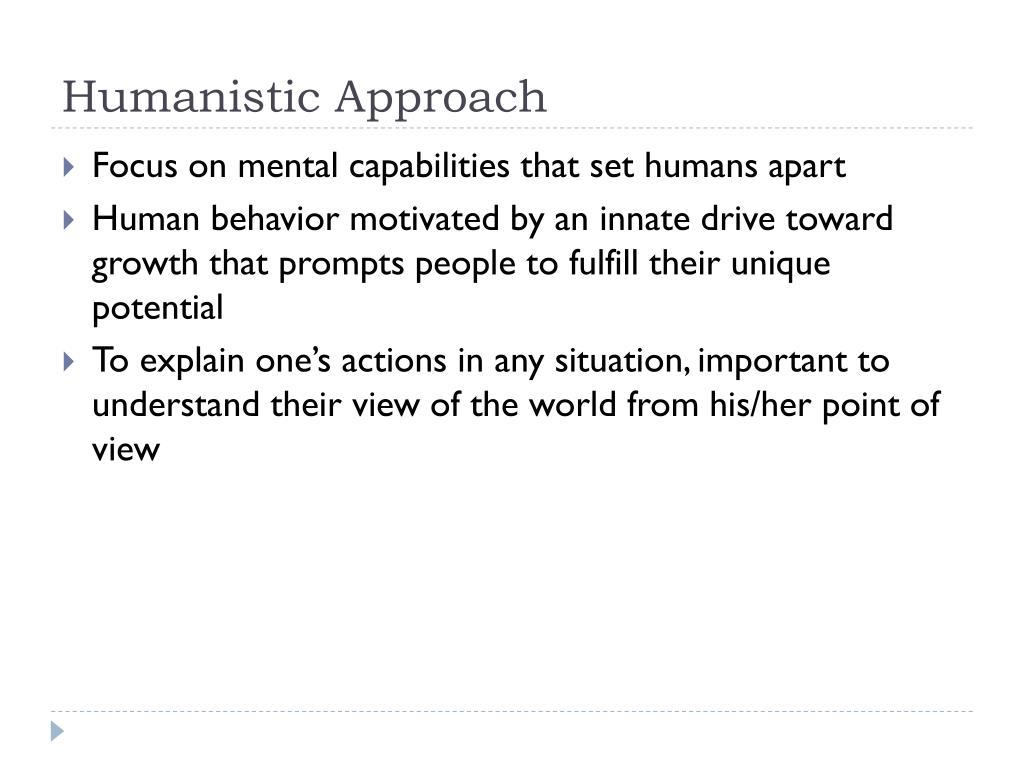 Humanistic Approach