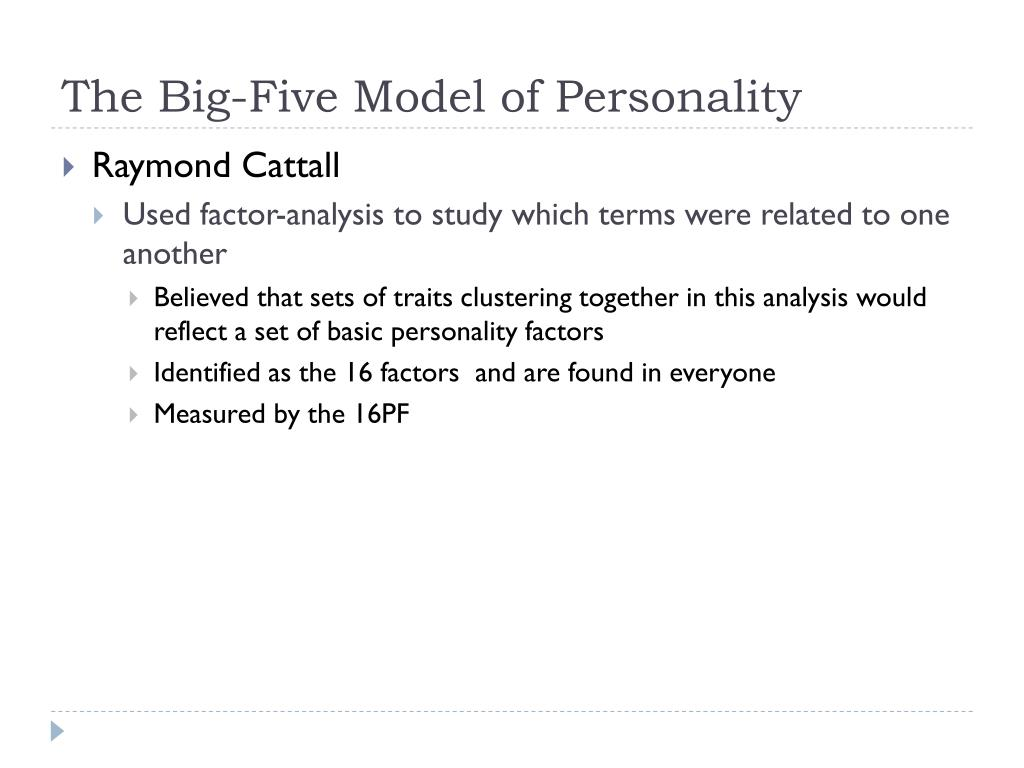 The Big-Five Model of Personality
