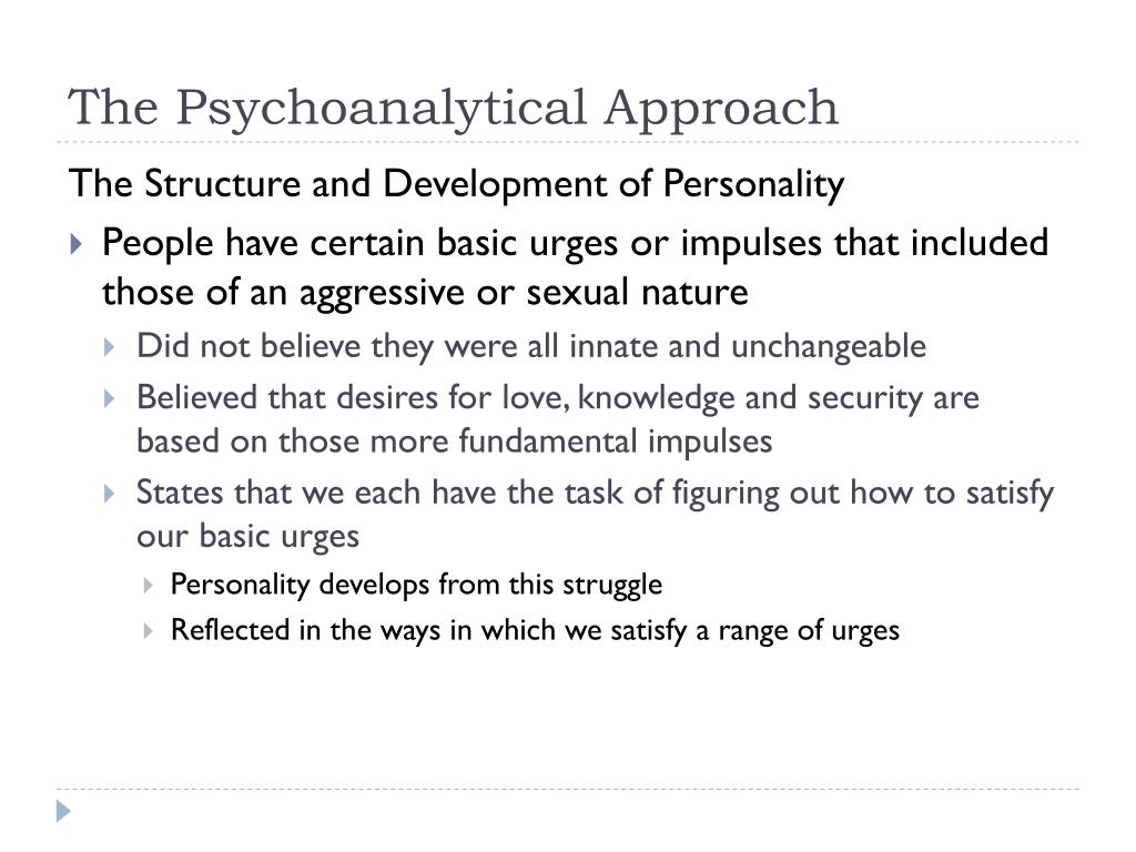 The Psychoanalytical Approach