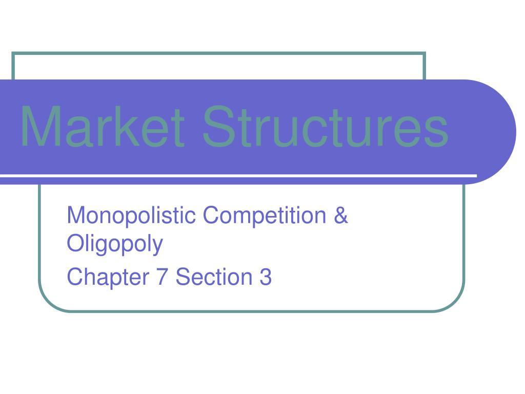 market structures l.