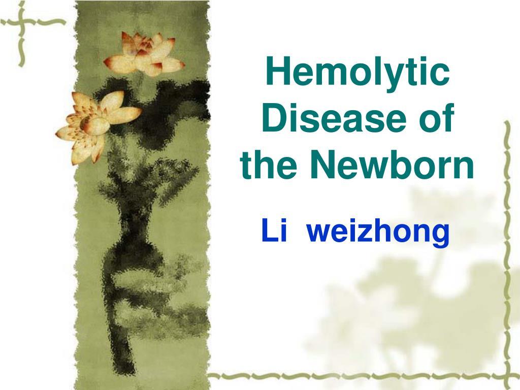Hemolytic Disease of the Newborn