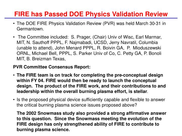 FIRE has Passed DOE Physics Validation Review