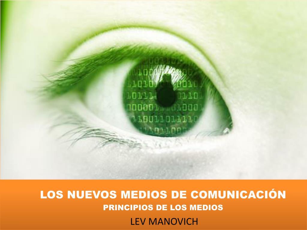 los nuevos medios de comunicaci n principios de los medios lev manovich l.