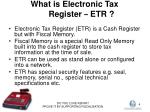 what is electronic tax register etr