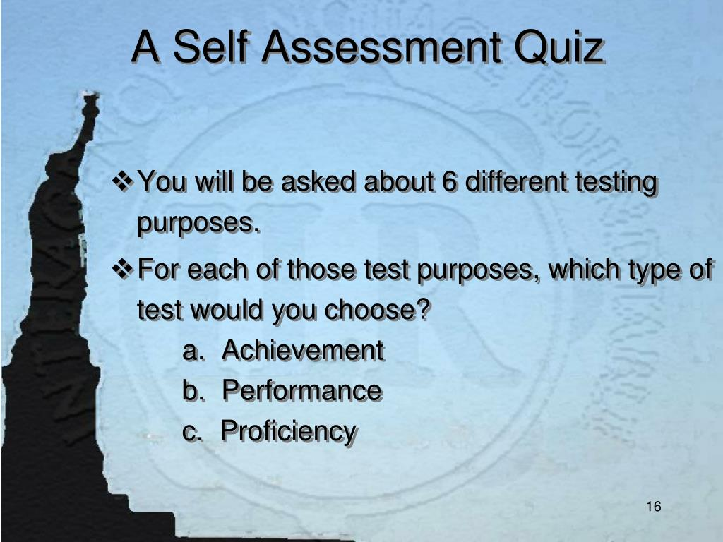 A Self Assessment Quiz