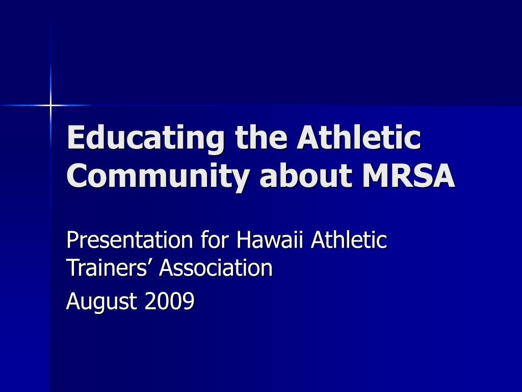 Educating the Athletic Community about MRSA