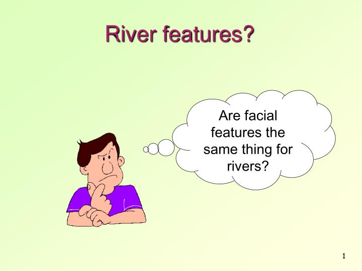 river features n.
