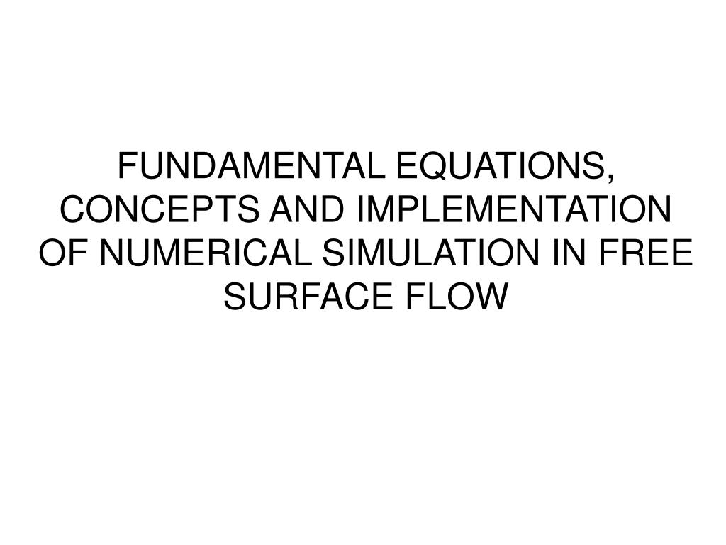 PPT - FUNDAMENTAL EQUATIONS, CONCEPTS AND IMPLEMENTATION OF