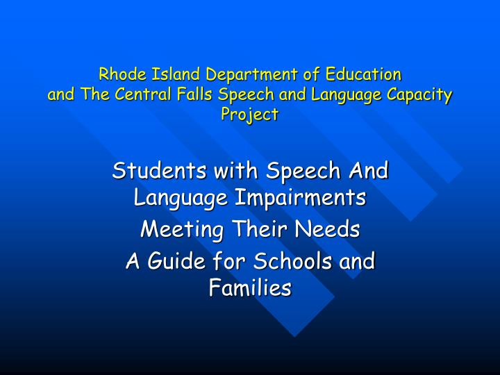 rhode island department of education and the central falls speech and language capacity project n.