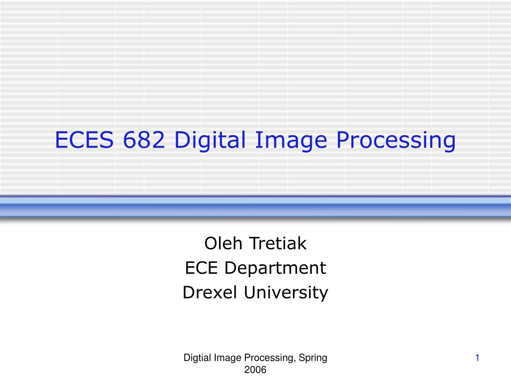 eces 682 digital image processing l.