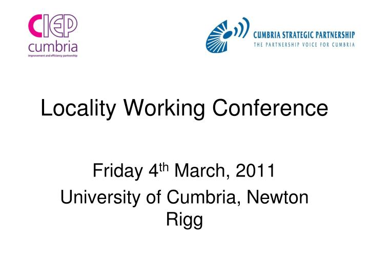locality working conference n.