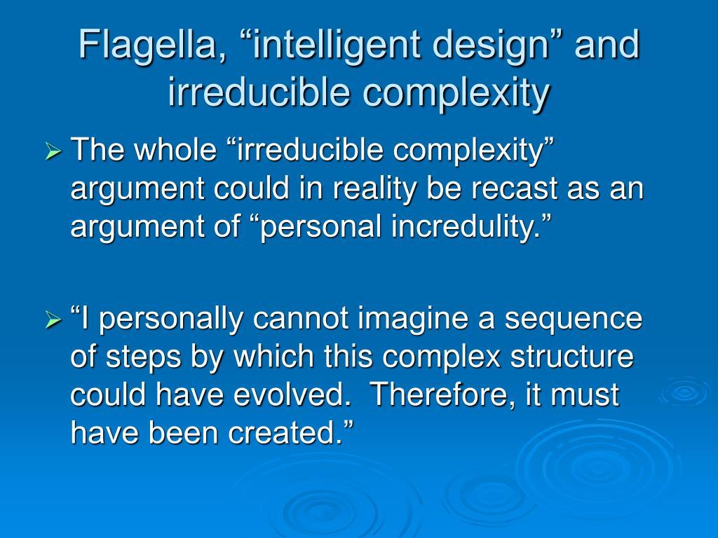 "Flagella, ""intelligent design"" and irreducible complexity"