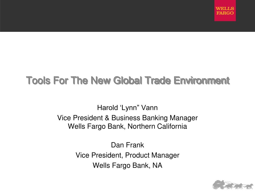 Tools For The New Global Trade Environment