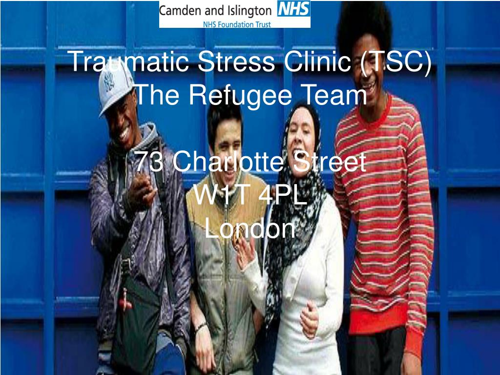 traumatic stress clinic tsc the refugee team 73 charlotte street w1t 4pl london l.