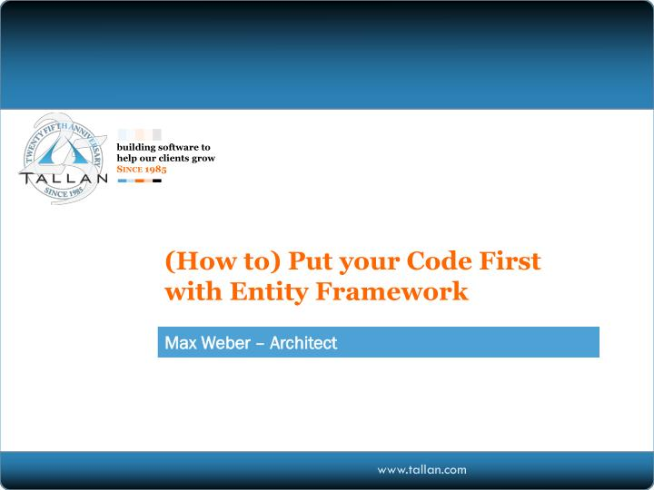 how to put your code first with entity framework n.