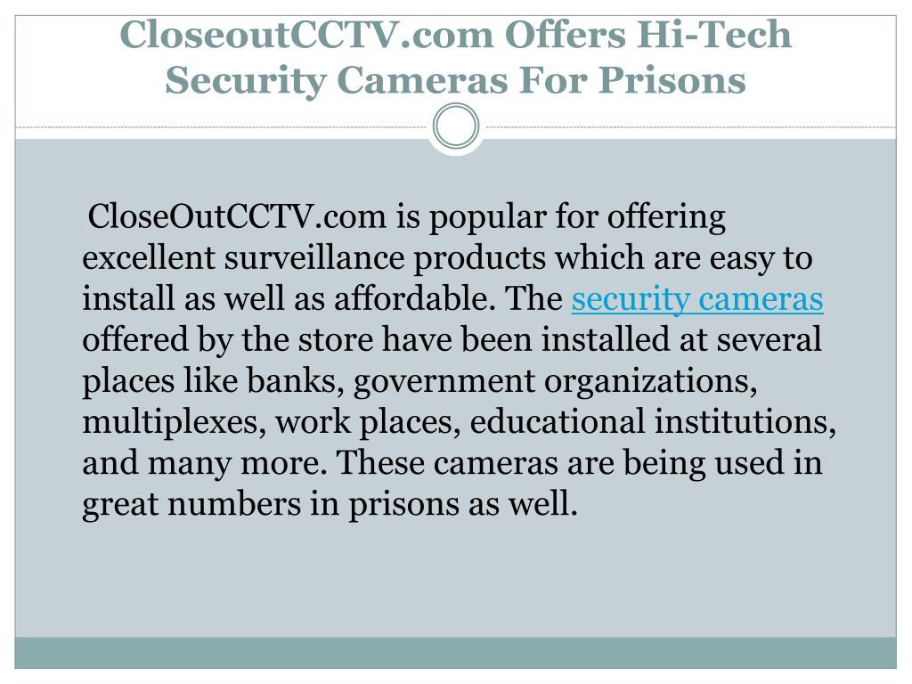 CloseoutCCTV.com Offers Hi-Tech Security Cameras For Prisons