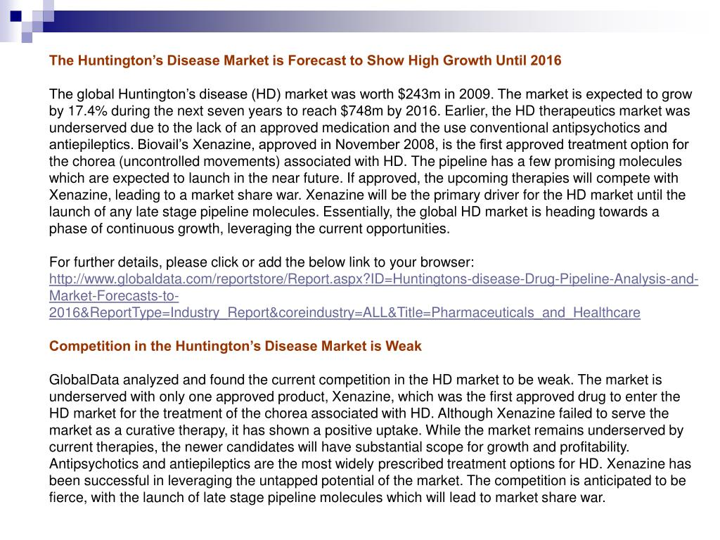 The Huntington's Disease Market is Forecast to Show High Growth Until 2016
