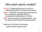 why teach atomic models
