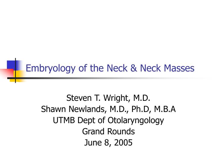 embryology of the neck neck masses n.